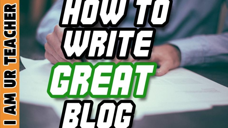 How to Write great blogs