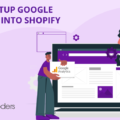 How to Setup Google Analytics into Shopify Store?