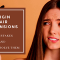 10 Hair Extension Mistakes And How To Solve Them