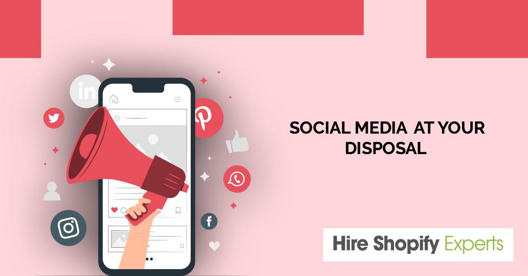 Social Media At Your Disposal