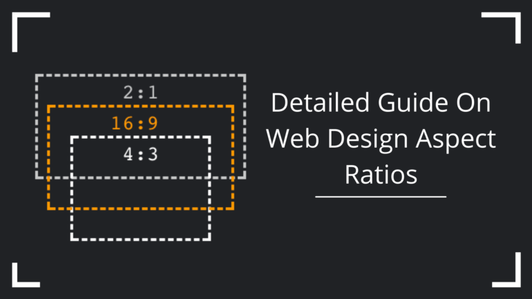 Detailed Guide On Web Design Aspect Ratios