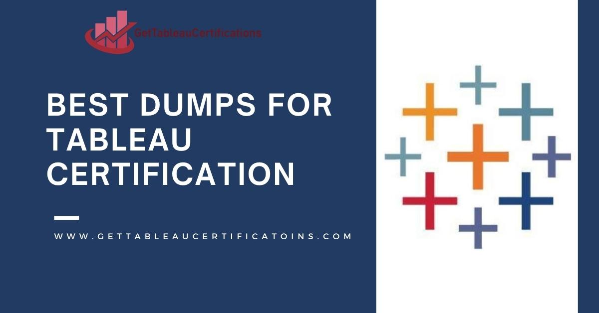 Best-Dumps-for-Tableau-Certification