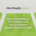 Best e-commerce Platforms for Multi-vendor Marketplace in 2021