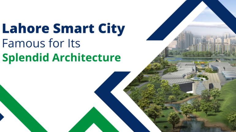Lahore-Smart-City-Famous-for-Its-Splendid-Architecture
