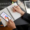 How Plagiarism Checker Helps Bloggers Create Unique Content