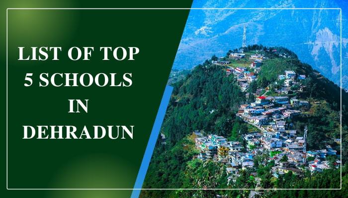 List of Top 5 Schools in Dehradun