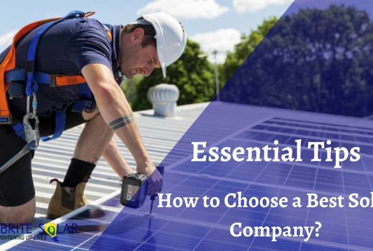 Essential Tips: How to Choose a Best Solar Company?