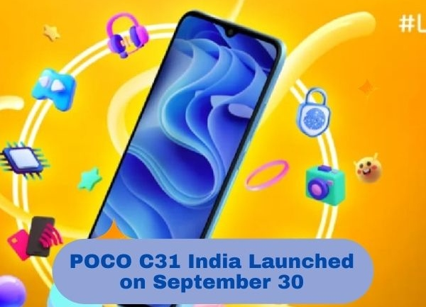 POCO C31 India Launched on September 30: What to expect
