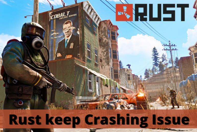 Rust Keep Crashing